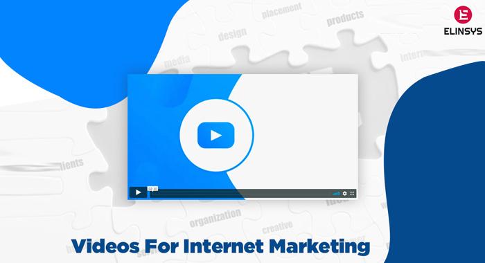 Videos For Internet Marketing