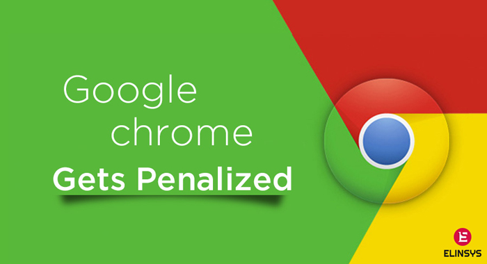 Google Chrome Gets Penalized