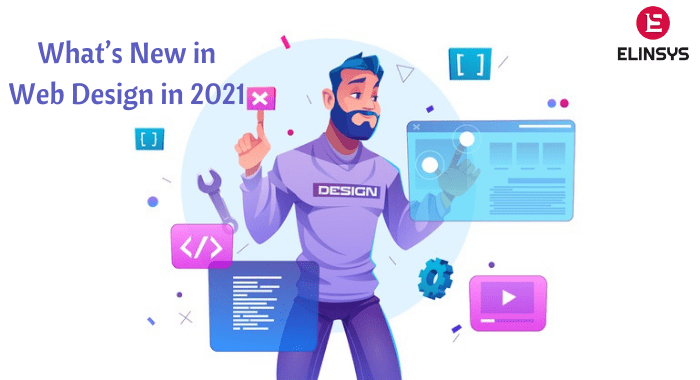 What's New in Web Design in 2021